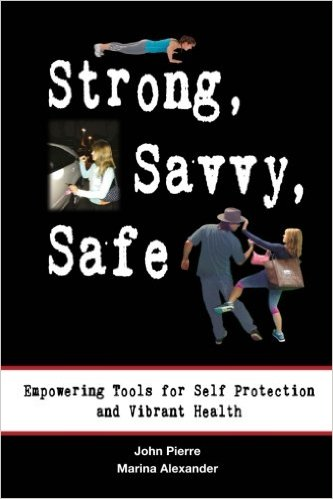 John Pierre's Book Cover Entitled Strong, Savvy, Safe